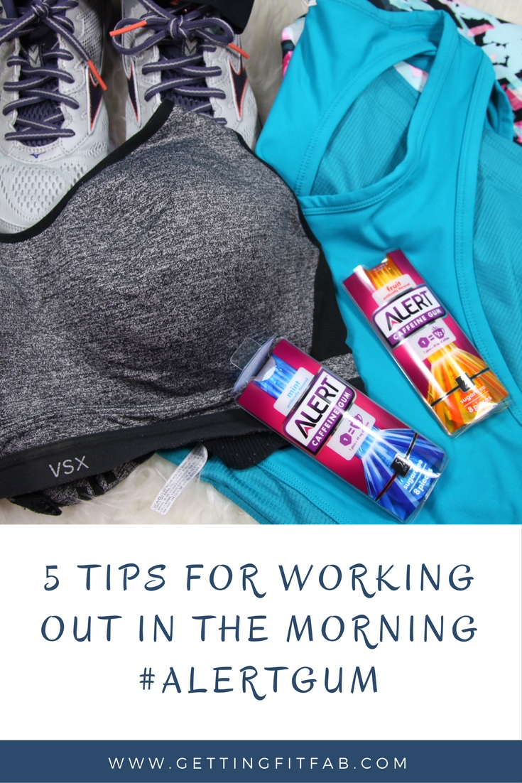 5 Tips for Working Out in the Morning #AlertGum