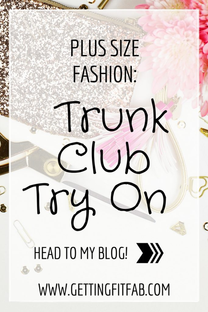 Have you see the Trunk Club try on that other bloggers do? I started getting #TrunkClub in March and this will be the main spot for all of my try on sessions! #PlusSizeFashion