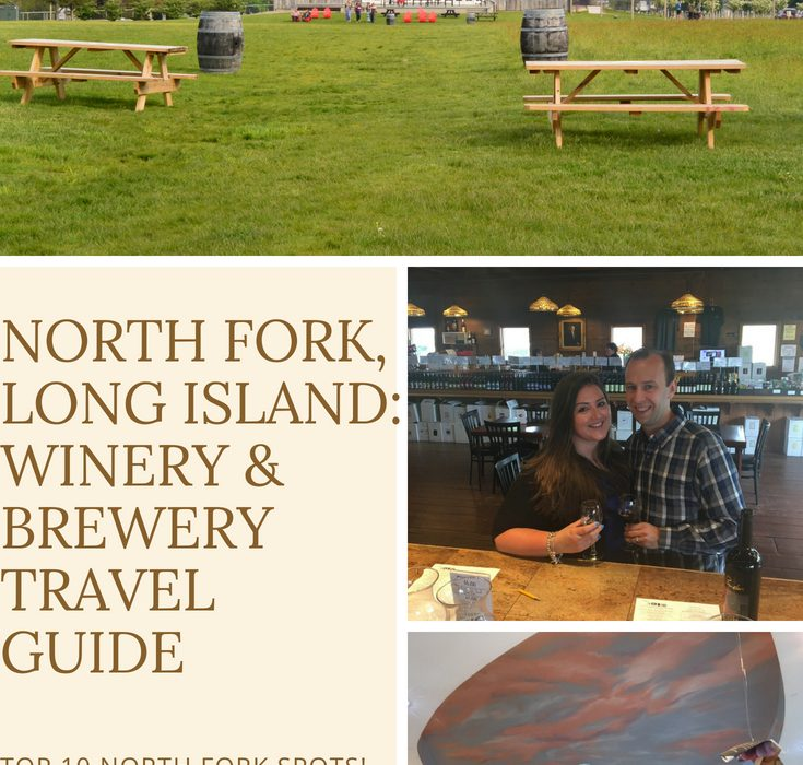 North Fork, Long Island: Winery & Brewery Travel Guide