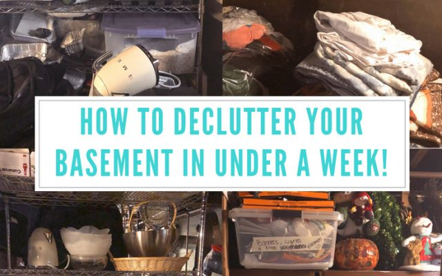 How to Declutter Your Basement in Under a Week!