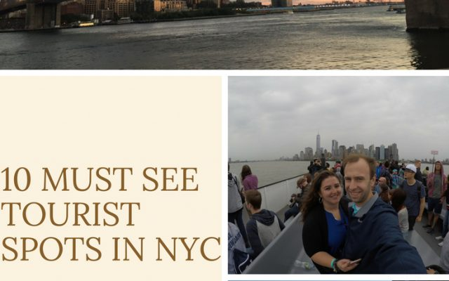 10 Must See Tourist Spots in NYC