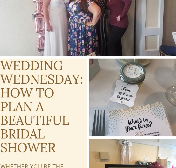#ad || Are you a MOH, MOB, MOG, or Bridesmaid? Check out my Wedding Wednesday How to Plan a Beautiful Bridal Shower! A few DIY tips, discussing food, favors and more! #WeddingWednesday #BasicInvite